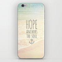 HOPE ANCHORS THE SOUL  iPhone & iPod Skin