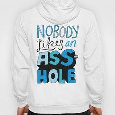 Nobody Likes... Hoody