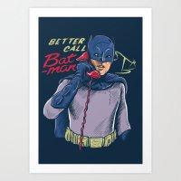 Better Call Saul or Batman's Call Parody Art Print