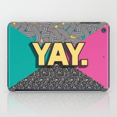 Yay. Positive Typography Message iPad Case