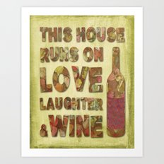 Love, Laughter and Wine Art Print