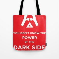 The Power of the Dark Side Tote Bag