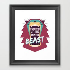 Unleash Your Inner Beast Framed Art Print