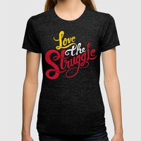 Love The Struggle Womens Fitted Tee Tri-Black SMALL