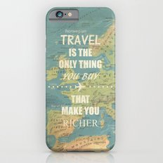 Travel is the only thing you buy that make you richer iPhone 6s Slim Case
