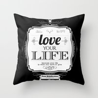 Love your Life Throw Pillow
