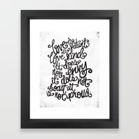 LOVE IS PATIENT... Framed Art Print