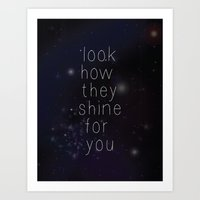 Look how they shine Art Print