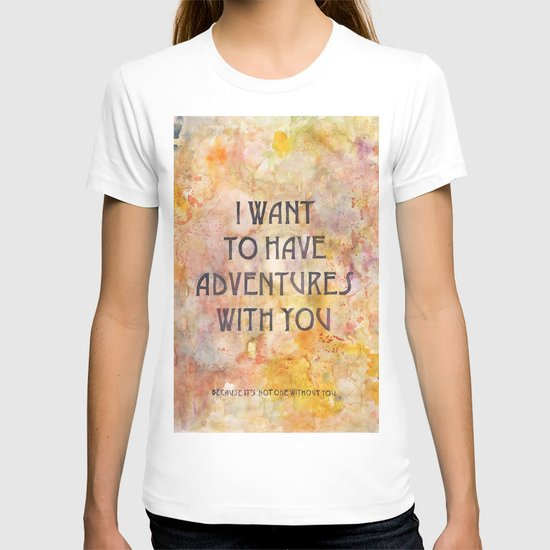 Adventures With You T-shirt