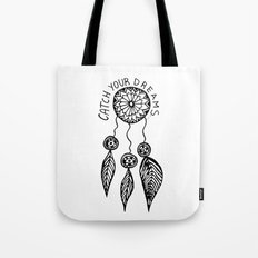 Catch your dreams  Tote Bag