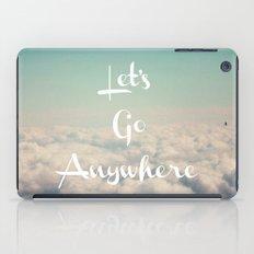 Let's Go Anywhere iPad Case