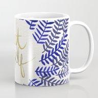 Treat Yo Self – Gold &… Mug