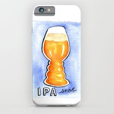 IPA Snob Slim Case iPhone 6s
