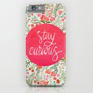 Stay Curious – Pink & … iPhone 6 Slim Case