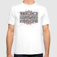 The Force Is Strong In T… Mens Fitted Tee White SMALL