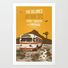 THE DELINES @ SECRET SOCIETY JULY 10TH, 2015 POSTER Art Print