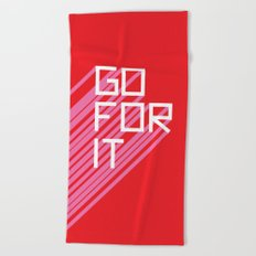 Go For It Beach Towel