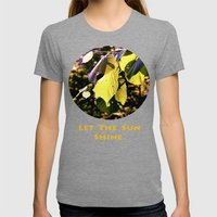 Let The Sun Shine Womens Fitted Tee Tri-Grey SMALL