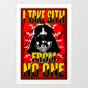 Don't Take No Sith!  |  Darth Vader Art Print