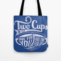 Two cups of tea Tote Bag