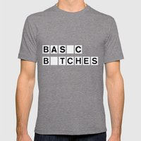 BASIC BITCHES Mens Fitted Tee Tri-Grey SMALL