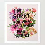 I'm Sorry For What I Sai… Art Print