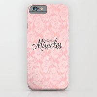 I Believe In Miracles Pi… iPhone 6 Slim Case