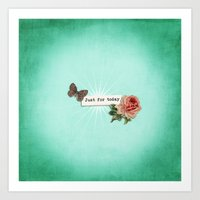 Just For Today No.1 Art Print