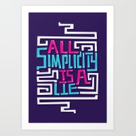 Art Print featuring All Simplicity Is A Lie by Risa Rodil