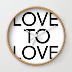 LOVE TO LOVE Wall Clock