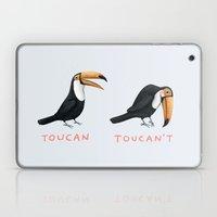 Toucan Toucan't Laptop & iPad Skin