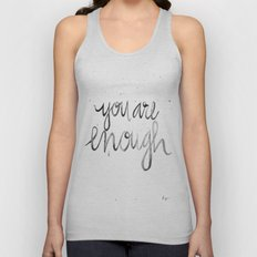 You Are Enough Unisex Tank Top