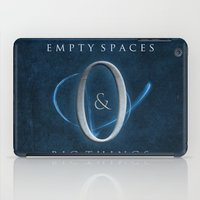 Empty Spaces & Big Thing… iPad Case