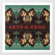 Astra Zero : it's coming Art Print