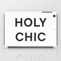 HOLY CHIC - fashion statement iPad Case