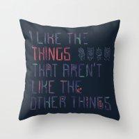 The Things I Like Throw Pillow