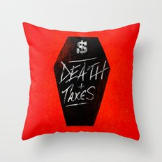 Death & Taxes Throw Pillow