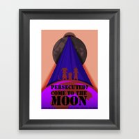 Persecuted? Come To The … Framed Art Print