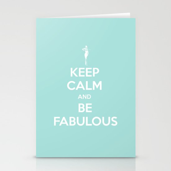 Keep calm and be fabulous Stationery Card