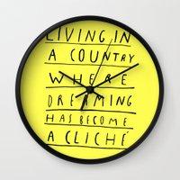 DREAMING IS CLICHÉ Wall Clock