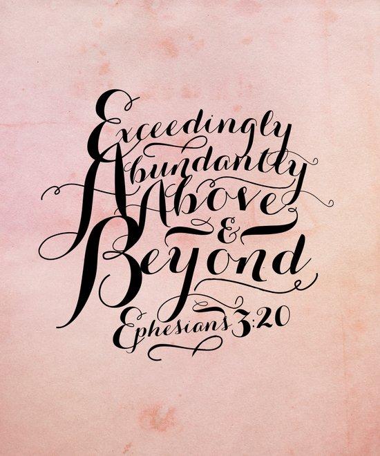 Eph 3-20 Exceedingly Art Print