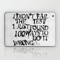 I Did Not Fail Laptop & iPad Skin