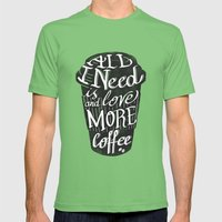 all I need is love ( and more coffee) Mens Fitted Tee Grass SMALL