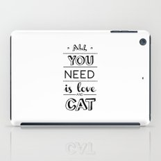 All you need is love and cat! iPad Case
