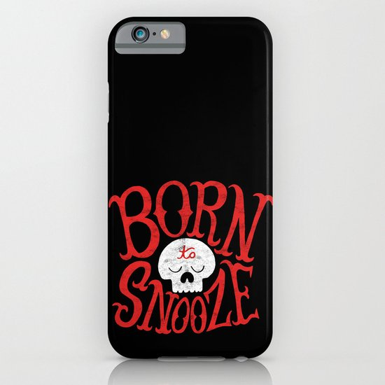 Born to Snooze iPhone & iPod Case