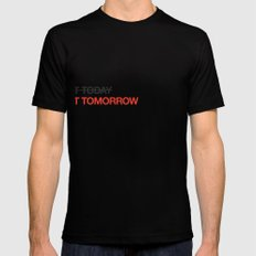 not tomorrow SMALL Black Mens Fitted Tee