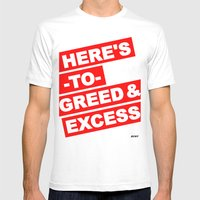 HERE'S TO GREED & EXCESS Mens Fitted Tee White SMALL