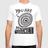 You Are My Target Mens Fitted Tee White SMALL