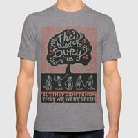 They tried to bury us Mens Fitted Tee Tri-Grey SMALL