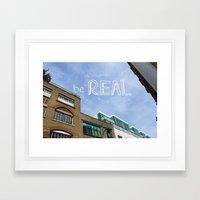 be REAL Framed Art Print